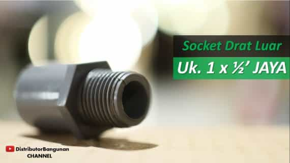 Socket Drat Luar Uk. 1 x 1/2′ JAYA